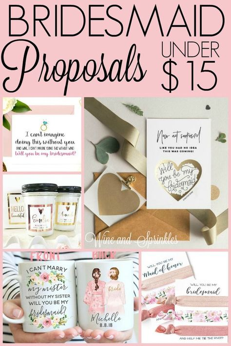 15 Cheap and Unique Bridesmaid Proposals under $15 #bridesmaidproposal #weddingparty