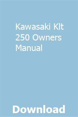 Kawasaki Klt 250 Owners Manual Repair Manuals Jaguar S Type Manual