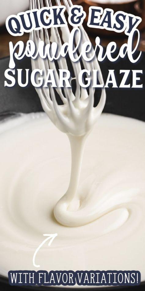 Easy Powdered Sugar Glaze