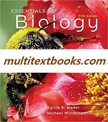 Essentials Of Biology 5th Edition By Sylvia S Mader Isbn 13 978 1259660269 Biology Sylvia Isbn