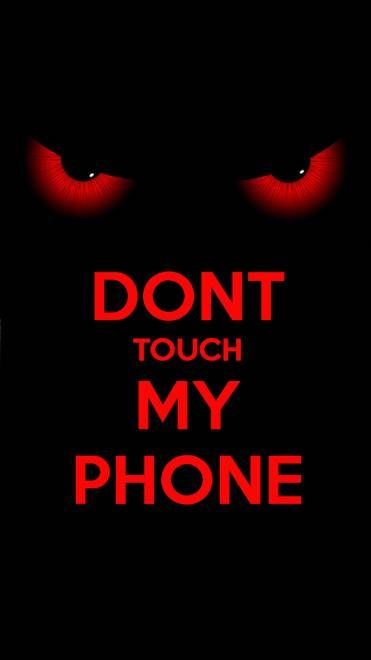 Dont Touch Red Dont Touch My Phone Wallpapers Android