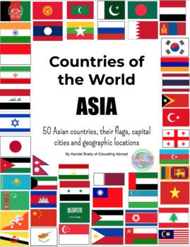Countries In Asia Printable Flags Capital Cities And Geographical Locations Countries Of Asia Countries Of The World Capital City