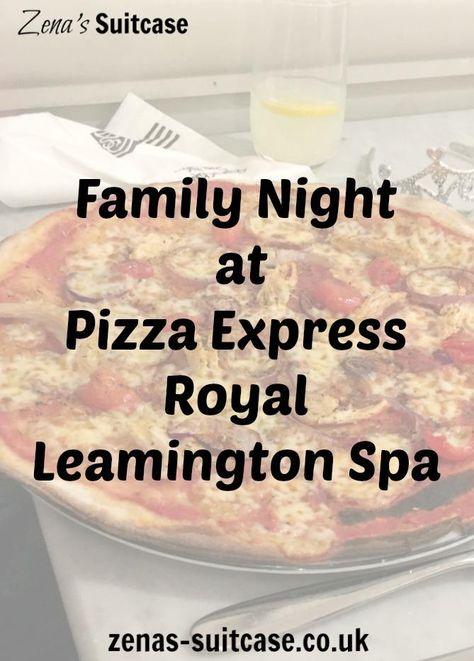 Family Night At Pizza Express Royal Leamington Spa Pin