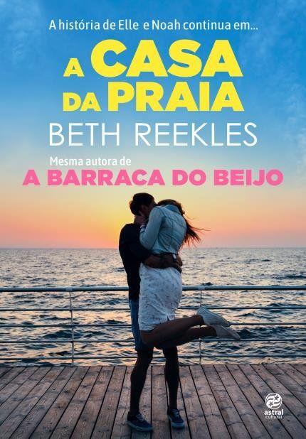 A Casa Da Praia Com Imagens Barraca Do Beijo Livros De Filmes