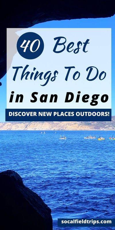 40 Best Outdoor Activities In San Diego In 2020 San Diego