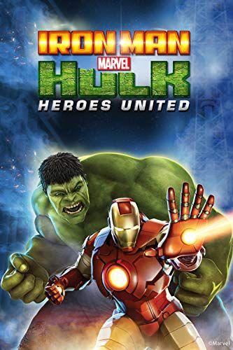 Iron Man Hulk Heroes United 2013 Iron Man Hulk Ironman Animacion Para Adultos