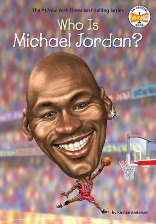 tout neuf bad2f e2392 Who Is Michael Jordan? book cover | Culture générale enfants ...