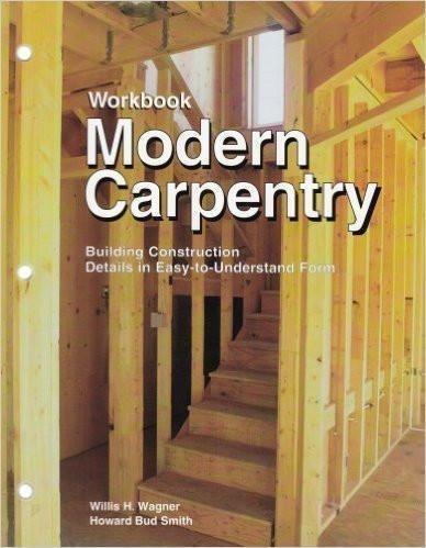 Modern Carpentry Workbook, 2003 Edition
