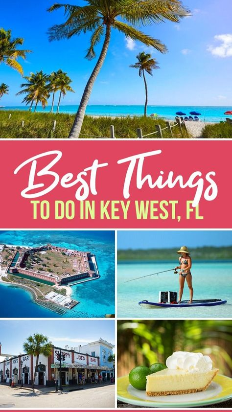 13 Best Things To Do in Key West, Florida