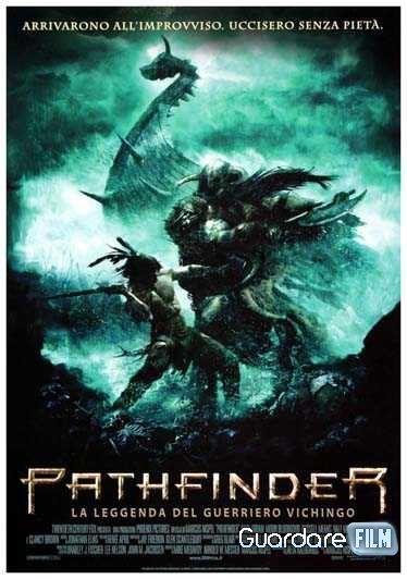 Pathfinder - La leggenda del guerriero vichingo streaming ita: http://www.guardarefilm.tv/streaming-film/4098-pathfinder-la-leggenda-del-guerriero-vichingo-2006.html