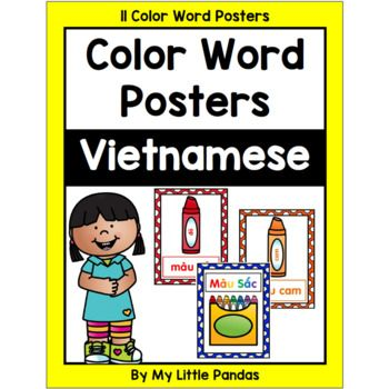 This Resource Includes 11 Color Word Posters For The Youngest Vietnamese Learners Each Poster Has A Colorful Crayon With Color Words Poster Word Poster Words