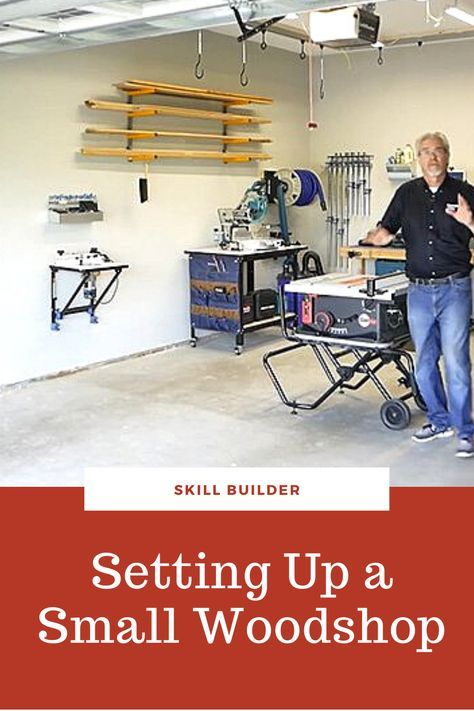 Video Setting Up A Small Woodworking Shop In 2021 Garage Design Wood Shop Woodshop Organization