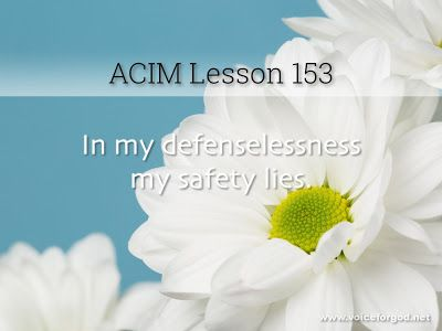 Miracle Life Acim Workbook Lesson 153 Course In Miracles We