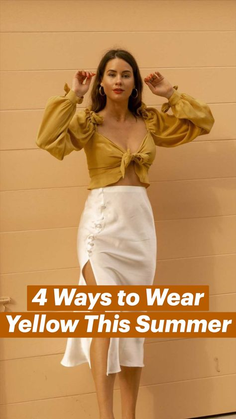 4 Ways to Wear Yellow This Summer