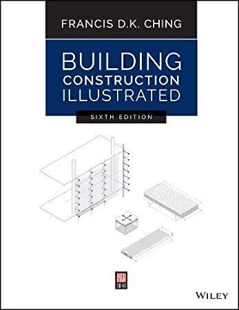 Read Book Building Construction Illustrated Building Construction Commercial Construction Construction