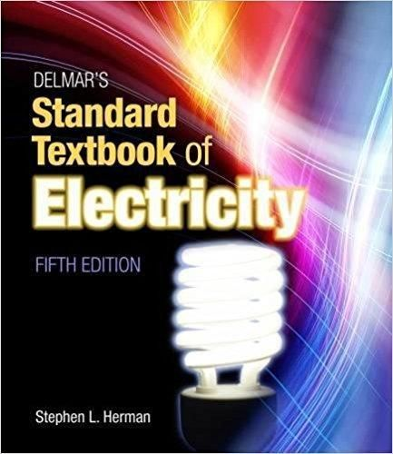 Delmar S Standard Textbook Of Electricity 5th Edition Pdf