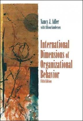International Dimensions Of Organizational Behavior 5th Edition Pdf Ebook In 2021 Organizational Behavior Organizational Behavior