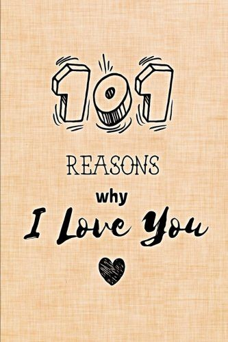 Download Pdf 101 Reasons Why I Love You Fill In Love Journal And