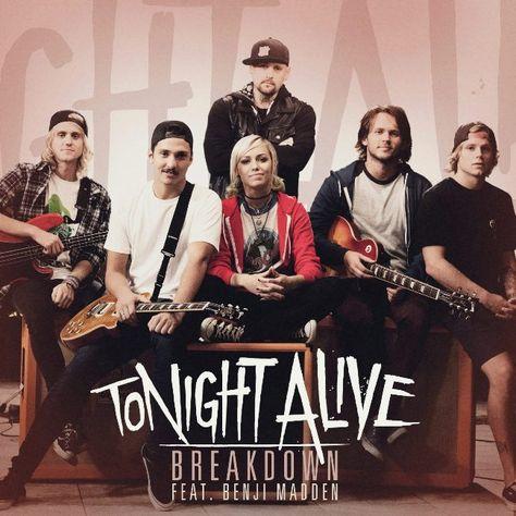 Amo esta canción! #TonightAlive #Breakdown