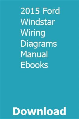 Download 2015 Ford Windstar Wiring Diagrams Manual Ebooks ... on harley wiring diagrams pdf, ford wiring diagrams online, flstc wiring diagram online, harley 1968 xlch wiring-diagram, honda wiring diagrams online, bmw wiring diagrams online, harley parts online,