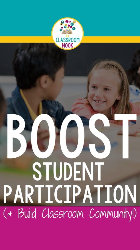 Boost Student Participation + Build Classroom Community