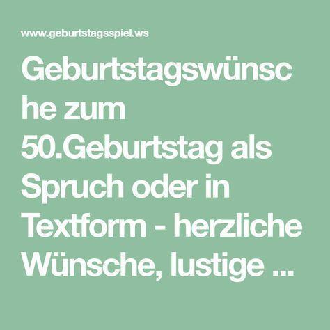 Geburtstagswunsche Zum 50 Geburtstag Als Spruch Oder In Textform