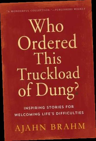 Ebook Pdf Epub Download Who Ordered This Truckload Of Dung Inspiring Stories For Welcoming Life