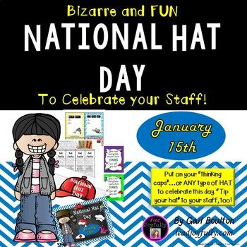 National Hat Day January 15th By Lead Joyfully Gail Boulton Tpt National Elementary Principal Problem Solving Activities