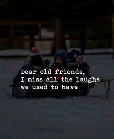 Missing Old Friends Quotes : missing, friends, quotes, 𝓐𝓛𝓲, Quotes, Notes, Friend, Quotes,, Memories,