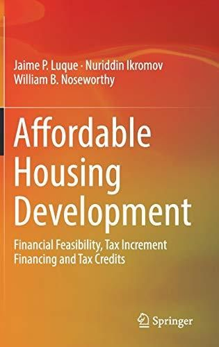 Affordable Housing Development: Financial Feasibility, Tax Increment Financing and Tax Credits - Default