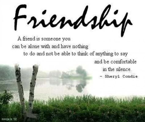 some people can say all the right words   True Friends - Qualities of a Good Friend