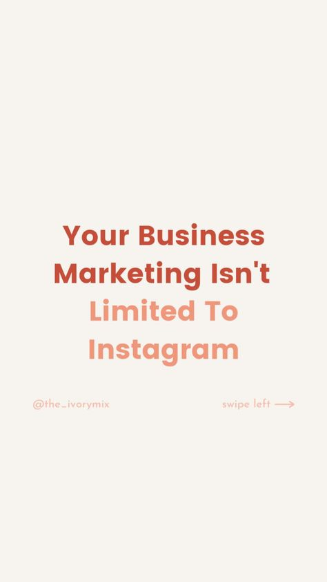 why you're business marketing isn't limited to only Instagram