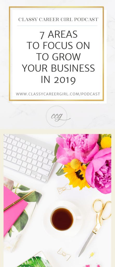 Focus On To Grow Your Business In 2019