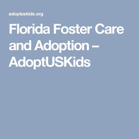 Florida Foster Care and Adoption - AdoptUSKids | The ...