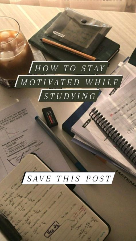HOW TO STAY MOTIVATED WHILE STUDYING 💪