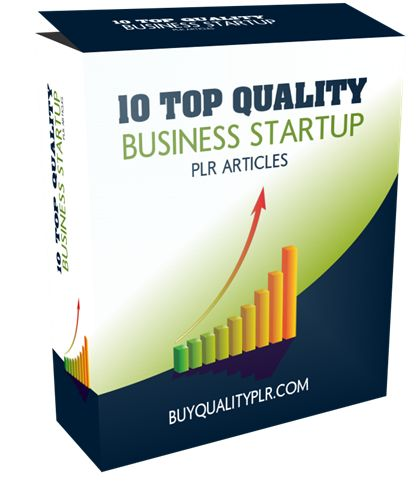 10 Top Quality Business Startup PLR Articles