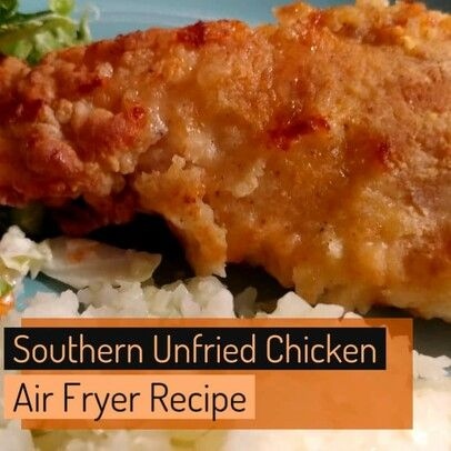 Air Fryer Southern Fried Chicken Air Fryer Dinner Recipes Air Fryer Recipes Chicken Air Fryer Recipes Healthy