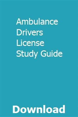 Ambulance Drivers License Study Guide Life Health Insurance