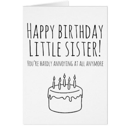 Funny Birthday Card Humorous Card For Sister Zazzle Com Sister Birthday Card Happy Birthday Sister Funny Funny Birthday Cards
