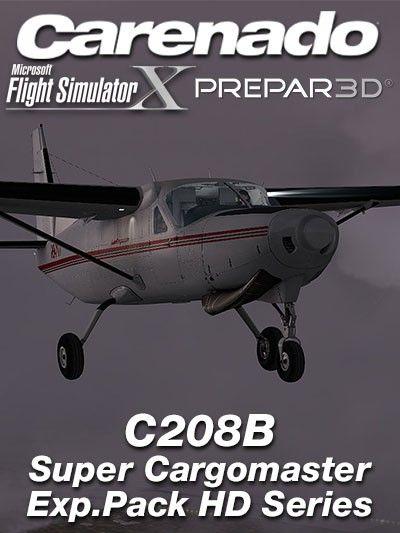 CARENADO : C208B Super Cargomaster Exp Pack HD Series Features