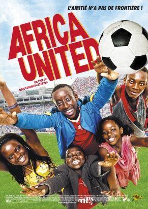 Africa United Histoire Extraordinaire Film Raconter