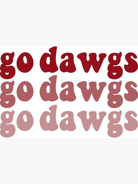 """go dawgs"" Sticker by sydneyhermann University Of Georgia, Florida Gators, Georgia Bulldogs Football, Mississippi State Bulldogs, Bulldog Wallpaper, School Spirit Shirts, Louisiana Tech, Monogram"