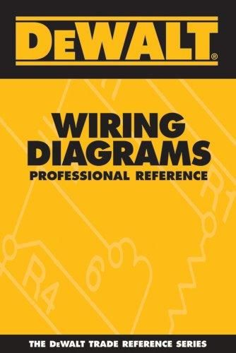 Pdf Download Dewalt Wiring Diagrams Professional Reference Dewalt Trade Professional References Dewalt Mortgage Estimator
