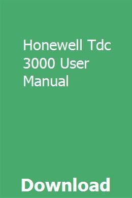 Honewell Tdc 3000 User Manual User Manual Manual Distributed Control System
