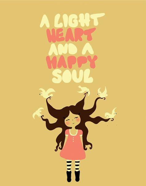 a light heart is a happy soul