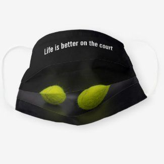Tennis Ball Life Is Better On The Court Cloth Face Masks Thaninee Media In 2020 Tennis Ball Black Backgrounds Tennis