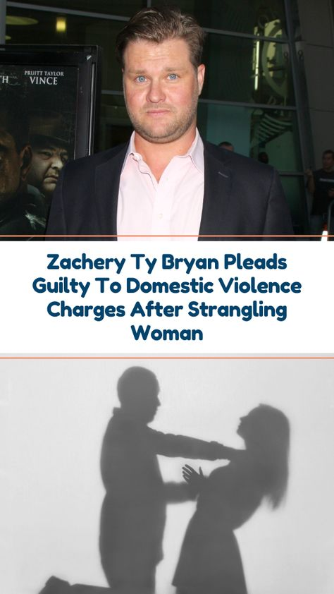 Zachery Ty Bryan Pleads Guilty To Domestic Violence Charges After Strangling Woman Zachery Ty Bryan, the former Home Improvement star, has been sentenced to probation after pleading guilty to two domestic violence charges last week.