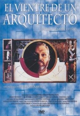 El Vientre De Un Arquitecto Vídeo Dvd The Belly Of An Architect Written And Directed By Peter Greenaway Director Of Photography S Arquitectos Vientre