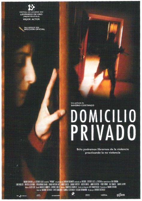 Domicilio Privado 2004 Private De Saverio Costanzo Tt0420090 Mejores Actores Peliculas Cine