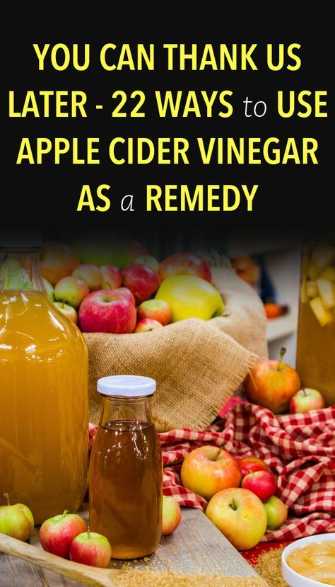 You Can Thank Us Later – 22 Ways to Use Apple Cider Vinegar